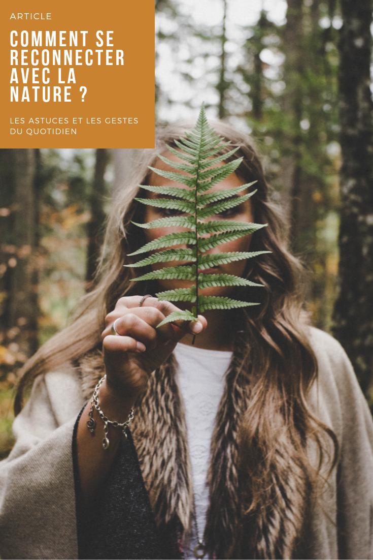 Comment et pourquoi se reconnecter à la nature ?