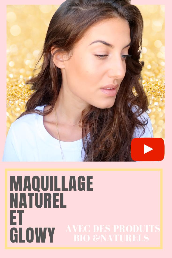 un tuto maquillage naturel et glowy avec des produits bio et naturels. Découvrez la vidéo