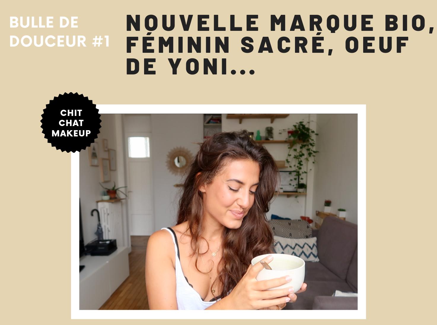 MAQUILLAGE NATUREL & BIO⎪Oeuf de Yoni, litothérapie, règles, contraception et féminin sacré ✨