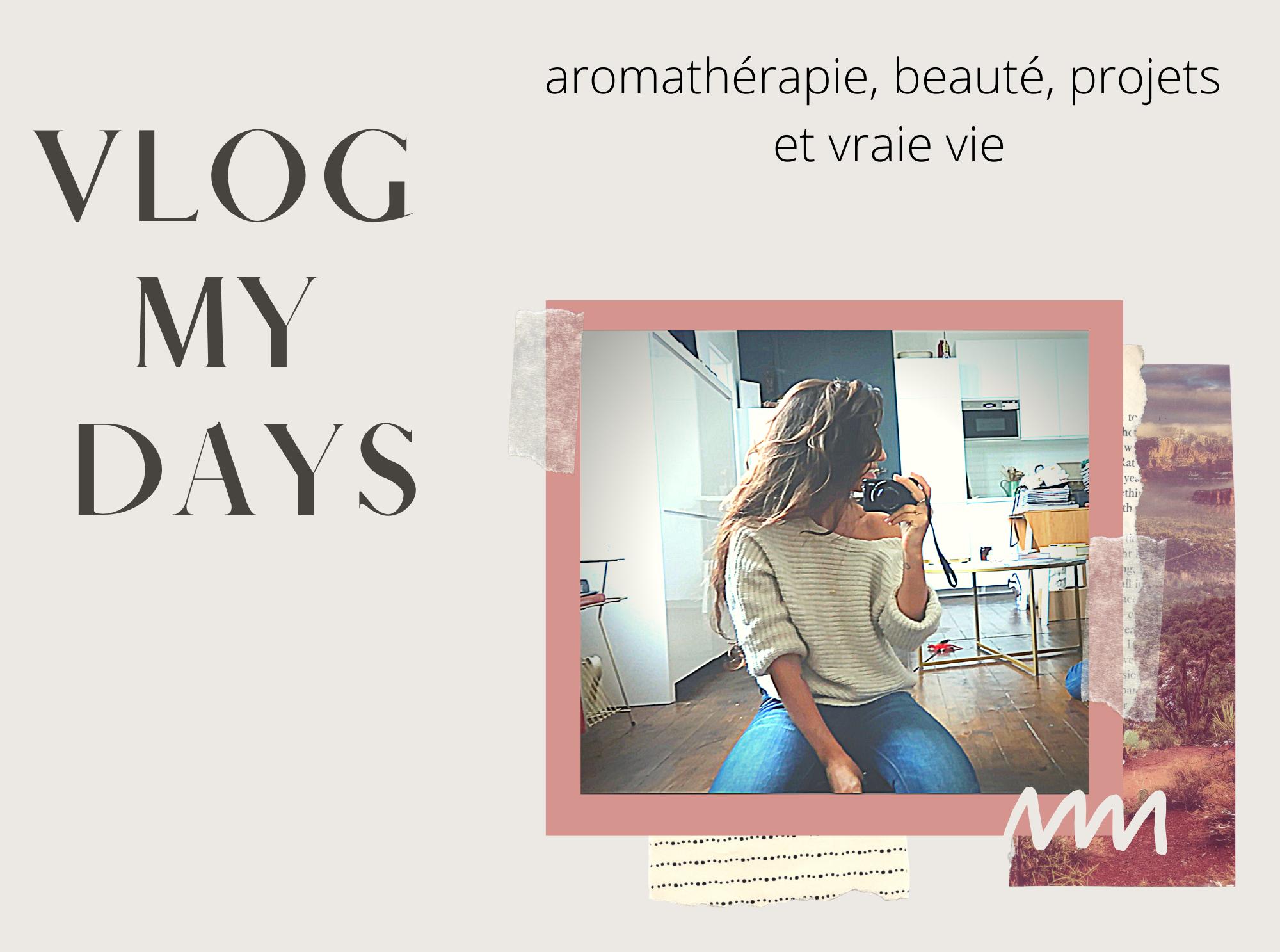 Un nouveau VLOG MY DAYS rassemblant des morceaux de vie : Food, beauté, réflexions et jolies découvertes.
