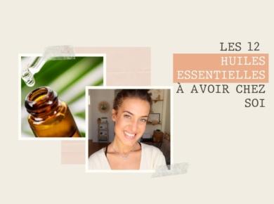 Les huiles essentielles : de véritables concentrés pour guérir les maux du quotidien et pour prendre soin de soi. Aujourd'hui je vous présente les 12 huiles essentielles indispensables à avoir chez soi.