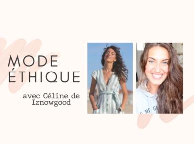 La mode éthique...vaste sujet ! Prix, fabrication, choix des modèles : découvrez les dessous de cette industrie et les conseils de Céline (spécialiste du sujet) pour une mode éthique, jolie et durable.